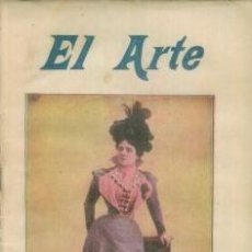 Coleccionismo de Revistas y Periódicos: EL ARTE REVISTA HEBDOMADARIA NUM 13, ENERO 1899 - PORTADA TIPLE SRTA MORENO EXPOSICION PARIS 1900. Lote 10088949