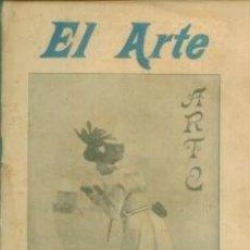 Coleccionismo de Revistas y Periódicos: EL ARTE REVISTA HEBDOMADARIA NUM 9 MARZO 1899 - PORTADA FOTO SIN IDENTIFICAR TEATRO DE VARIEDADES. Lote 10089163