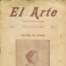 Coleccionismo de Revistas y Periódicos: EL ARTE REVISTA HEBDOMADARIA NUM 7 FEBRERO 1899 PORTADA JOAQUINA PINO TEATRO APOLO EXPOSICION PARIS . Lote 10089172