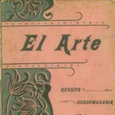 Coleccionismo de Revistas y Periódicos: EL ARTE REVISTA HEBDOMADARIA NUM 2 ENERO 1899 - PORTADA ART DECO GUERRA DE ARGELIA. Lote 10089227