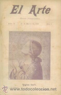 EL ARTE REVISTA HEBDOMADARIA NUM 12 MARZO 1899 - PORTADA REGINA COELI FUNERALES PRESIDENTE FRANCIA (Coleccionismo - Revistas y Periódicos Antiguos (hasta 1.939))