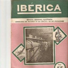 Coleccionismo de Revistas y Periódicos: REVISTA IBERICA 55.AÑO 1946.ACEITE DE OLIVA.PENSAMIENTO DE LORENTZ.. Lote 10384144