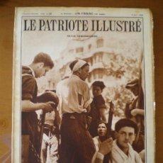 Coleccionismo de Revistas y Periódicos: LE PATRIOTE ILLUSTRE Nº 32 (09/08/36) GUERRA CIVIL BARCELONA MADRID GUADARRAMA CASTELLO MEDINACELI. Lote 25305490