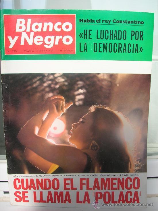 REVISTA BLANCO Y NEGRO. JOSEFA COTILLO MARTINEZ LA POLACA . REY CONSTANTINO (Coleccionismo - Revistas y Periódicos Modernos (a partir de 1.940) - Otros)
