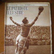 Coleccionismo de Revistas y Periódicos: LE PATRIOTE ILLUSTRE Nº 49 (04/12/38) FRANCO BURGOS ARTE ESPAÑOL TOLEDO GRANADA SEVILLA INCAS . Lote 26649697