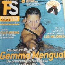 Coleccionismo de Revistas y Periódicos: REVISTA FORTUNA SPORTS & LIFE Nº 15 - JULIO - AGOSTO 2004. GEMMA MENGUAL. Lote 10706960