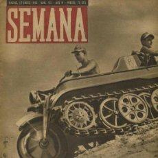 Coleccionismo de Revistas y Periódicos: SEMANA NUM. 151 , 12 ENERO 1943 , GUERRA MUNDIAL RS4. Lote 26601553