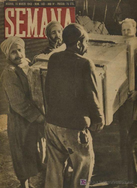 SEMANA NUM. 160 , 16 MARZO 1943 , GUERRA MUNDIAL RS13 (Coleccionismo - Revistas y Periódicos Modernos (a partir de 1.940) - Otros)
