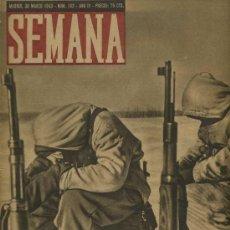 Coleccionismo de Revistas y Periódicos: SEMANA NUM. 162 , 30 MARZO 1943 , GUERRA MUNDIAL RS15. Lote 10735451