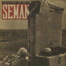 Coleccionismo de Revistas y Periódicos: SEMANA NUM. 181 , 10 AGOSTO 1943 , GUERRA MUNDIAL RS21. Lote 22039711
