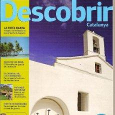 Coleccionismo de Revistas y Periódicos: DESCOBRIR CATALUNYA. Nº 100, 07_08-2006. REVISTA MENSUAL O BIMESTRAL. EN CATALÀ. Lote 20013092