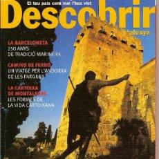 Coleccionismo de Revistas y Periódicos: DESCOBRIR CATALUNYA. Nº 69, 10-2003. REVISTA MENSUAL O BIMESTRAL. EN CATALÀ. Lote 11538244