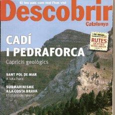 Coleccionismo de Revistas y Periódicos: DESCOBRIR CATALUNYA. Nº 66, 06-2003. REVISTA MENSUAL O BIMESTRAL. EN CATALÀ. Lote 11538752
