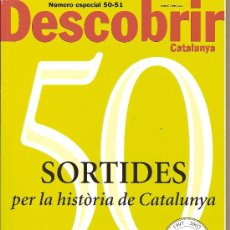 Coleccionismo de Revistas y Periódicos: DESCOBRIR CATALUNYA. Nº 50-51 ESPECIAL, 01_02-2002. REVISTA MENSUAL O BIMESTRAL. EN CATALÀ. Lote 19366201