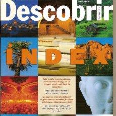 Coleccionismo de Revistas y Periódicos: DESCOBRIR CATALUNYA. INDEX Nº 1-12. INDICE. REVISTA MENSUAL O BIMESTRAL. EN CATALÀ. Lote 11547360