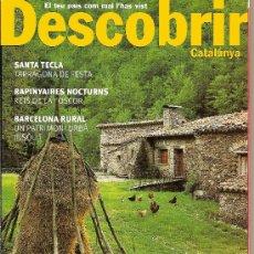 Coleccionismo de Revistas y Periódicos: DESCOBRIR CATALUNYA. Nº 68, 09-2003. REVISTA MENSUAL O BIMESTRAL. EN CATALÀ. Lote 11538713