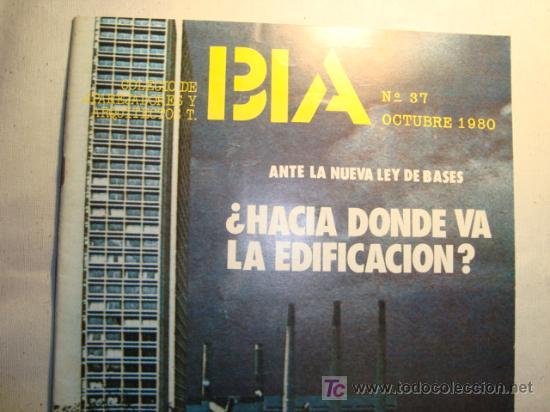 BIA Nº 37 ,1980, COLEGIO DE APAREJADORES Y ARQUITECTOS T.BIA (Coleccionismo - Revistas y Periódicos Modernos (a partir de 1.940) - Otros)