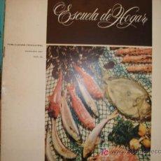 Coleccionismo de Revistas y Periódicos: ESCIELA DE HOGAR, PUBLICACION TRIMESTRAL . LABORES ,HOGAR, MODA, COCINA 1967 Nº52. Lote 11851280