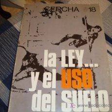 Coleccionismo de Revistas y Periódicos: LA LEY EL EL USO DEL SUELO AÑO 76. Lote 11903387
