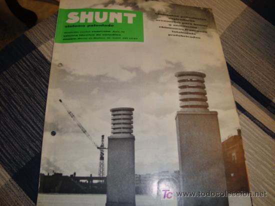 SHUNT, SISTEMA PATENTADO (Coleccionismo - Revistas y Periódicos Modernos (a partir de 1.940) - Otros)