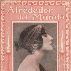 Coleccionismo de Revistas y Periódicos: REVISTA ALREDEDOR DEL MUNDO- 1918 * ALICANTE, AYUNTAMIENTO * VACUNA TIFUS * KAULAK *. Lote 23790803