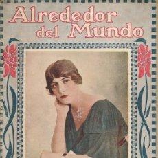 Coleccionismo de Revistas y Periódicos: REVISTA ALREDEDOR DEL MUNDO- 1918 * HERNANI * INDOCHINA * KAULAK *. Lote 23790804