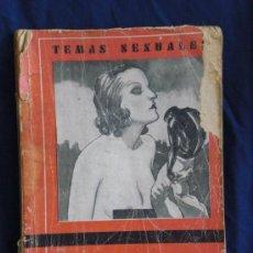 Coleccionismo de Revistas y Periódicos: TEMAS SEXUALES. A MARTIN DE LUCENAY. LAS GRANDES ABERRACIONES. 1ED.1933. Lote 18383628