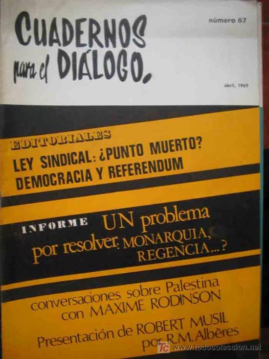 CUADERNOS PARA EL DILOGO N 67 LEY SINDICAL PUNTO MUERTO DEMOCRACIA
