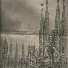 Coleccionismo de Revistas y Periódicos: LA VANGUARDIA 1932 TEMPLO DE LA SAGRADA FALMILIA DE GAUDI EN BARCELONA. Lote 12290175