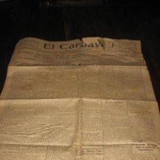 Coleccionismo de Revistas y Periódicos: EL CARBAYON 6 DE MARZO DE 1926 LA ULTIMA PAGINA LE HAN CORTADO LA MITAD . Lote 16693798