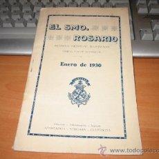 Coleccionismo de Revistas y Periódicos: EL SANTISIMO ROSARIO REVISTA MENSUAL ILUSTRADA ENERO 1930. Lote 12366005