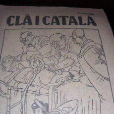 Coleccionismo de Revistas y Periódicos: REVISTA CLA I CATALA COLECCION COMPLETA Nº 1-2-3-4-BARCELONA 1925-MUY ILUSTRADA. Lote 12601938