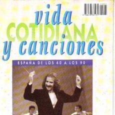 Coleccionismo de Revistas y Periódicos: VIDA COTIDIANA Y CANCIONES, ESPAÑA DE LOS 40 A LOS 90, Nº 62, VOL.V, ROCÍO DÚRCAL. Lote 25475800