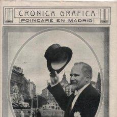 Coleccionismo de Revistas y Periódicos: CRÓNICA GRÁFICA. POINCARÉ EN MADRID.. Lote 21424893