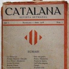 Coleccionismo de Revistas y Periódicos: REV072 CATALANA. REVISTA SEMANAL . Nº 1 DEL 7 ABRIL 1918 . Lote 23974572