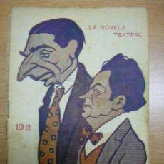 Coleccionismo de Revistas y Periódicos: LA NOVELA TEATRAL, AÑO II,Nº 7,AÑO 1917,CHARITO LA SAMARITANA DE TORRES DEL ALAMO. Lote 13192166