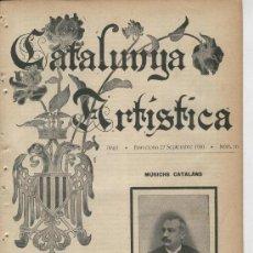 Coleccionismo de Revistas y Periódicos: REVISTA CATALUNYA ARTISTICA ANY 1900 LAPORTA MERCADER LITERATURA MODERNISTA LAMBERT ESCALER GUIA. Lote 13282484