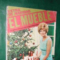 Coleccionismo de Revistas y Periódicos: REVISTA EL MUEBLE - EXTRA DE NAVIDAD 1969. Lote 23065215