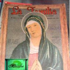 Coleccionismo de Revistas y Periódicos: REVISTA LA FAMILIA-Nº 428-MARZO DE 1953-WALLY WESTORE-MODA-COCINA-PUNTO CRUZ-RECLAMOS PUBLICIDAD. Lote 27162674