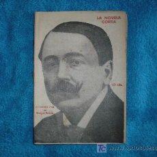 Coleccionismo de Revistas y Periódicos: 1921 LA NOVELA CORTA Nº285. EN EL UMBRAL DE LA VIDA. MANUEL BUENO. Lote 13975907
