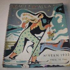 Coleccionismo de Revistas y Periódicos: D'ACI I D'ALLA – EXTRAORDINARI HIVERN 1933 – MAGAZINE TRIMESTRAL. Lote 27372353
