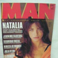 Coleccionismo de Revistas y Periódicos: REVISTA MAN, DICIEMBRE 1993 NUMERO 74 NATALIA ESTRADA, SEGURIDAD SOCIAL; REBECA DE MORNAY. Lote 26670554