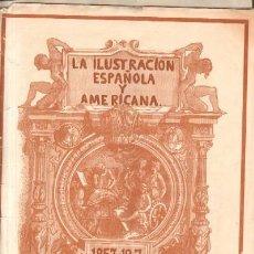 Coleccionismo de Revistas y Periódicos: LA ILUSTRACION ESPAÑOLA Y AMERICANA. REVISTA DE BELLAS ARTES, LITERATURA Y ACTUALIDADES. 1907 . Lote 14619882