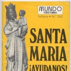 Coleccionismo de Revistas y Periódicos: MUNDO CRISTIANO Nº 263 - JAVIER ABAD GOMEZ 1978. Lote 14649375