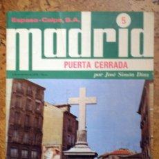"""Coleccionismo de Revistas y Periódicos: MADRID PUERTA CERRADA """"ESPASA CALPE"""" Nº 5 AÑO 1978. Lote 15164486"""