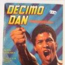 Coleccionismo de Revistas y Periódicos: DÉCIMO DAN Nº 17 - ARTES MARCIALES Y PREPARACION FISICA.. Lote 15604907