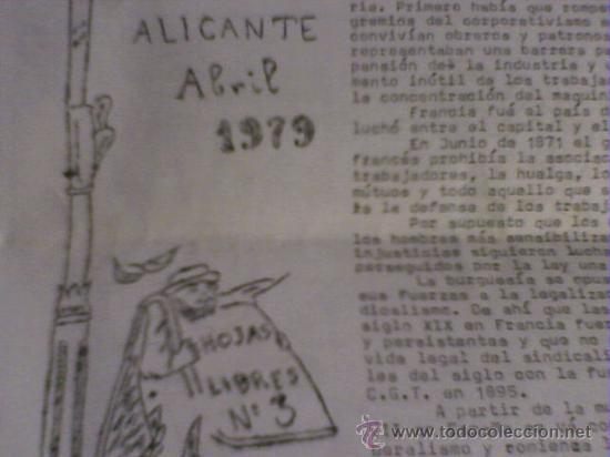 HOJAS LIBRES PERIODICO ALICANTE Nº 3 1979 ABRIL CLANDESTINO CNT AIT COMIC DE PARLA (Coleccionismo - Revistas y Periódicos Modernos (a partir de 1.940) - Otros)