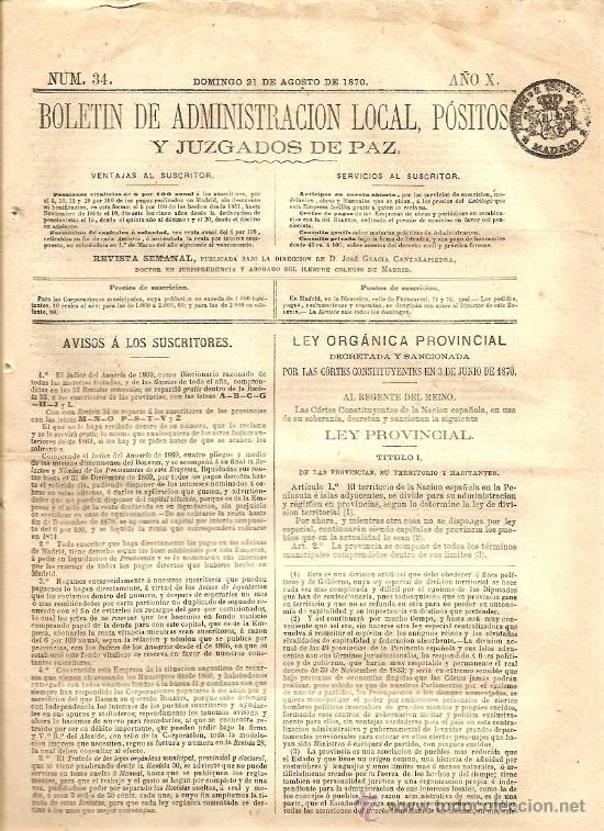 BOLETIN DE ADMINISTRACION LOCAL AÑO X Nº 34 - 21 AGOSTO 1870 - LEY PROVINCIAL (Coleccionismo - Revistas y Periódicos Antiguos (hasta 1.939))