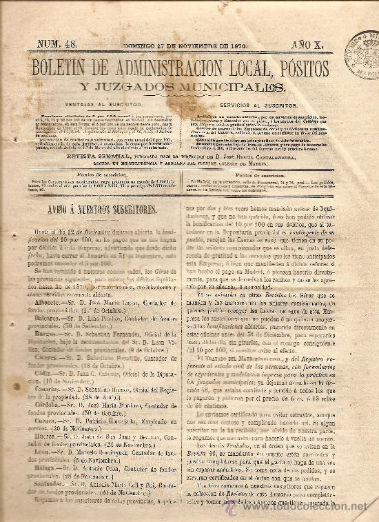 BOLETIN DE ADMINISTRACION LOCAL AÑO X Nº 48 - 27 NOVIEMBRE1870 - SANTA POLA, OLITE, AYAMONTE, BONETE (Coleccionismo - Revistas y Periódicos Antiguos (hasta 1.939))