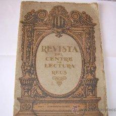 Coleccionismo de Revistas y Periódicos: REUS REVISTA CENTRE LECTURA Nº 18 15 OCTUBRE 1920. Lote 17205035